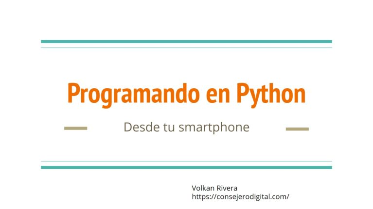 Programando en Python Desde tu smartphne